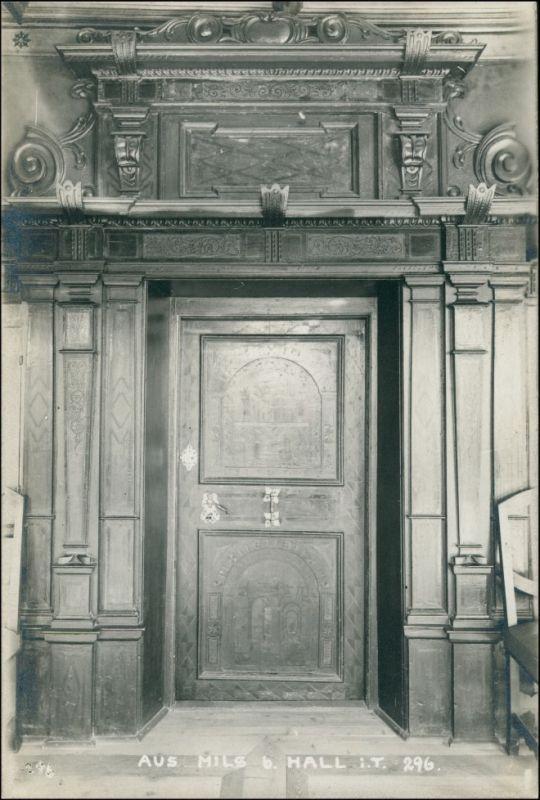 Ansichtskarte Mils bei Hall Holzportal und Tür - Innenansicht 1909 0