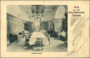 Ansichtskarte Innere Altstadt-Dresden Ratskeller - Ratsherrenstube 1922