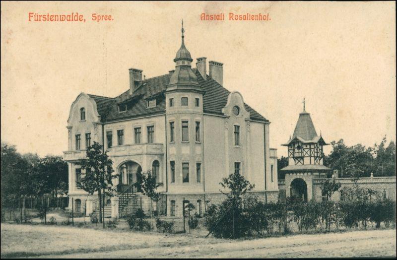 Ansichtskarte Fürstenwalde/Spree Anstalt Rosalienhof 1914