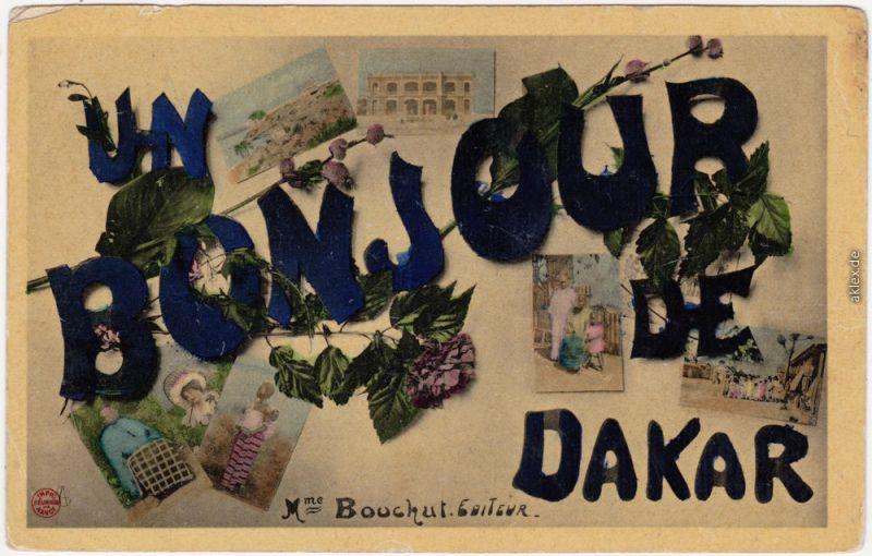 Dakar Un  Bonjour de Dakar Ansichtskarte Postcard Senegal  1922