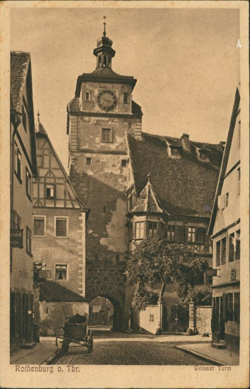 Rothenburg ob der Tauber Weißer Turm, Strassen Partie, Fachwerkhaus 1920
