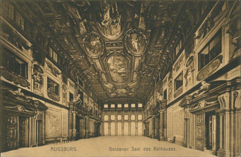 Ansichtskarte Augsburg Rathaus goldener Saal 1910  mit Stempel