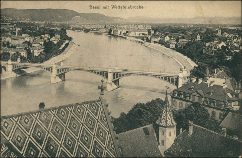 Ansichtskarte Basel Stadt mit Wettsteinbrücke 1917