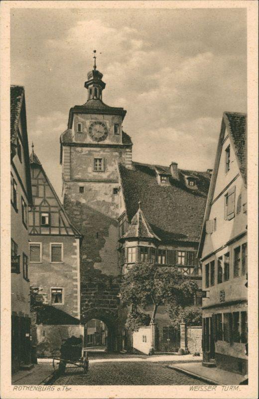 Rothenburg ob der Tauber Weißer Turm, Strassen Partie, Fachwerkhaus, Tor-Bogen 1920 0