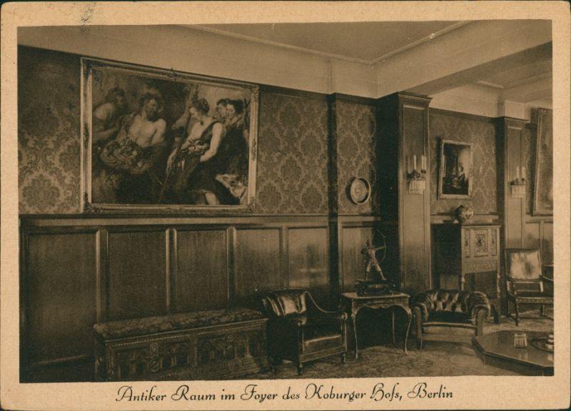 Ansichtskarte Mitte-Berlin Antiker Raum Foyer Koburger Hof 1923