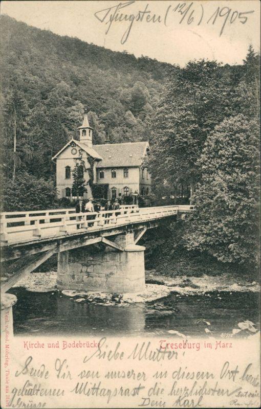 Treseburg Kirche und Bodebrücke, Fluss Bode, Brücke mit Personen 1905