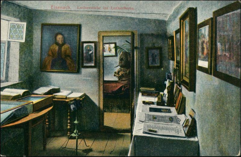 Ansichtskarte Eisenach Lutherhaus - Lutherstube 1915
