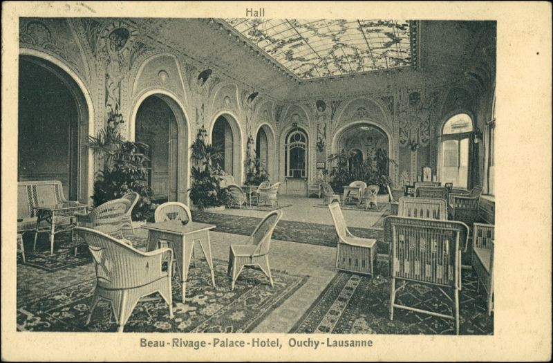 Ansichtskarte Ouchy-Lausanne Beau Rivage Palace Hotel - Hall 1911