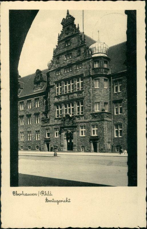 Ansichtskarte Oberhausen Amtsgericht 1938