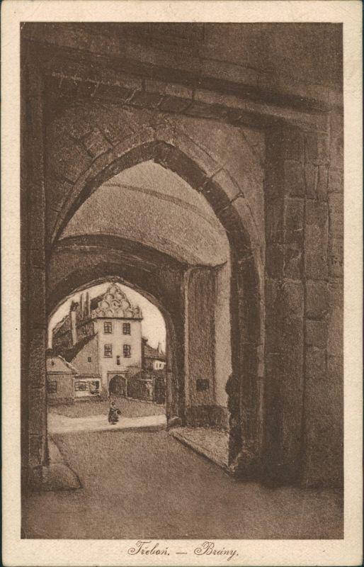 Postcard Třeboň Brany, Torbogen Strassen Durchgang, Künstlerkarte 1925