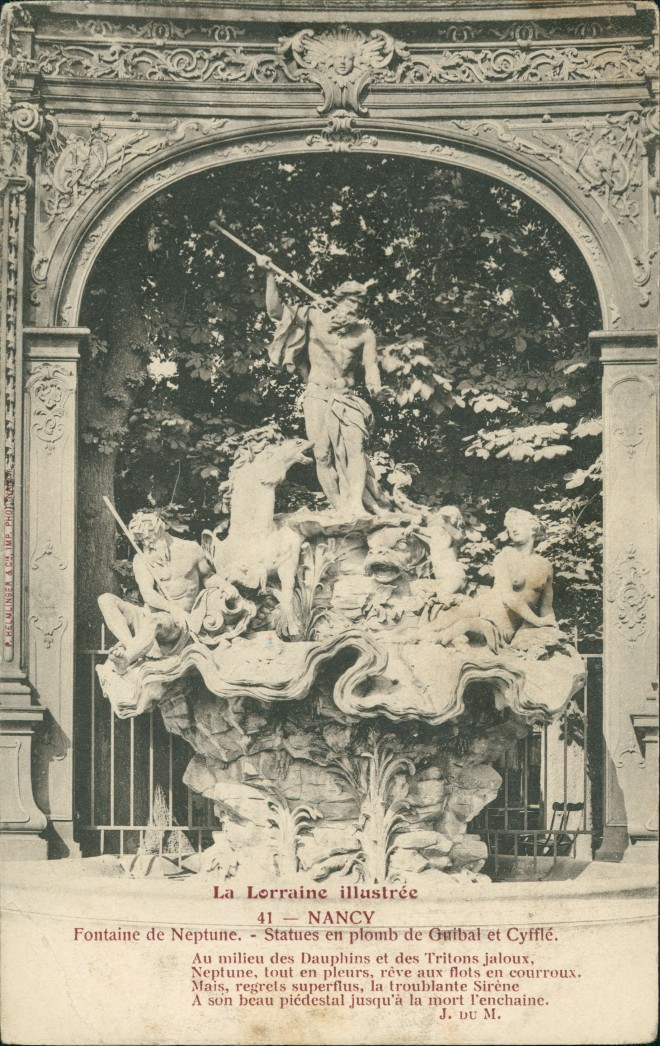 Nancy La Lorraine Illustrée - Fontaine de Netune, Neptunbrunnen 1910