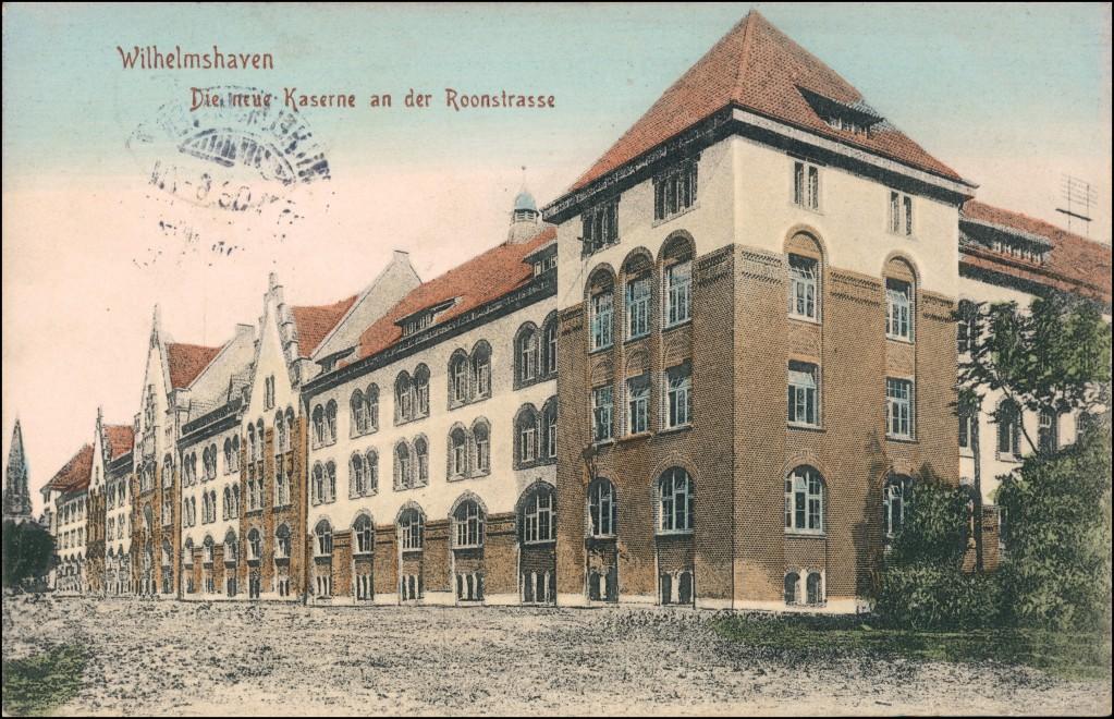 Ansichtskarte Wilhelmshaven Roonstraße - Neue Kaserne 1906