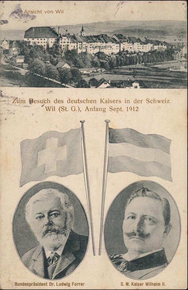 Ansichtskarte Wil SG September Besuch des Deutschen Kaisers 1912