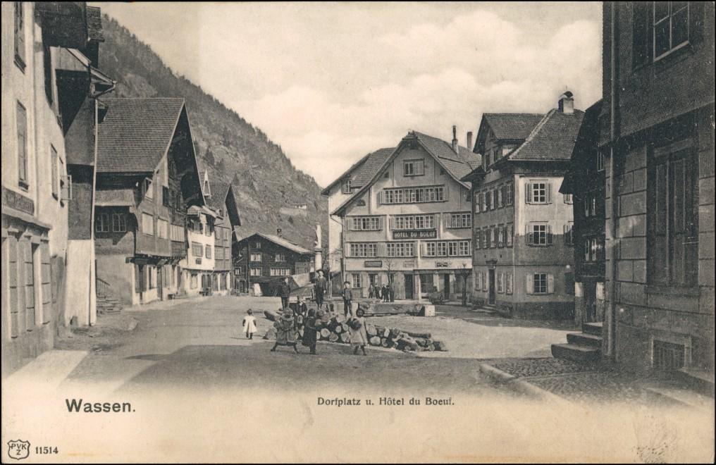 Ansichtskarte Wassen Dorfplatz Hotel du Boeuf 1922