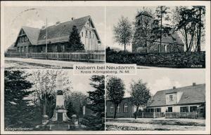 Nabern (Kr. Königsberg) Schule, Kirche, Gasthof b Neudamm Neumark 1935