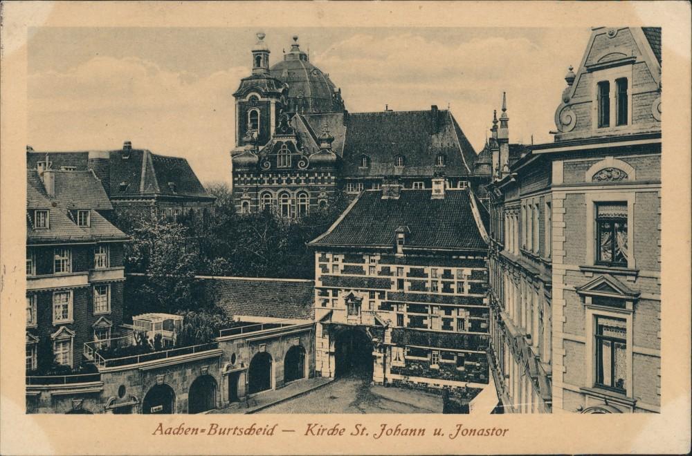 Ansichtskarte Burtscheid-Aachen Kirche St. Johann Jonastor 1917 0