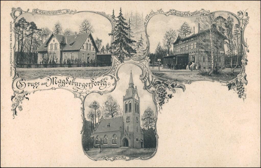 Magdeburgerforth-Möckern 3 Bild Bahnhofshotel, Oberförsterei 1907 0