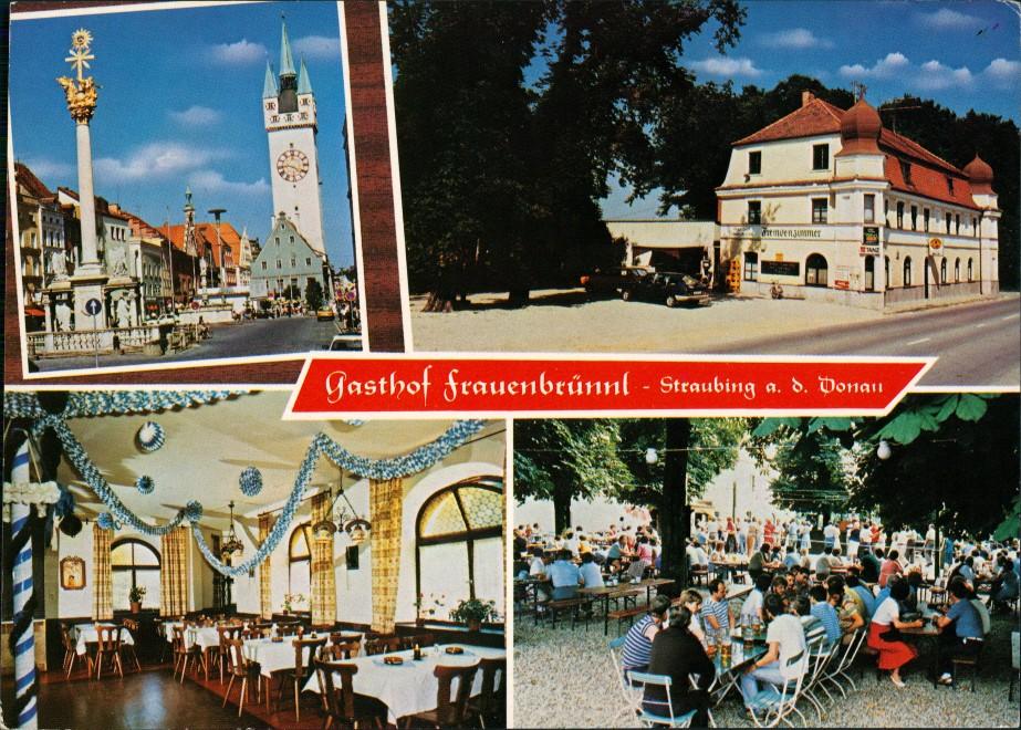 Straubing Gasthof Frauenbrünnl, Bes. Jos. Huber, 4 Ansichten 1983 0